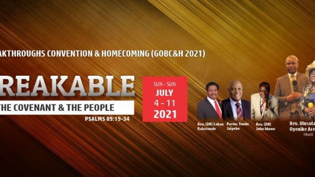 God of Breakthroughs Convention & Home Coming 2021